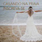 Evento Casando na Praia | Casamarela Noivas e YolanCris