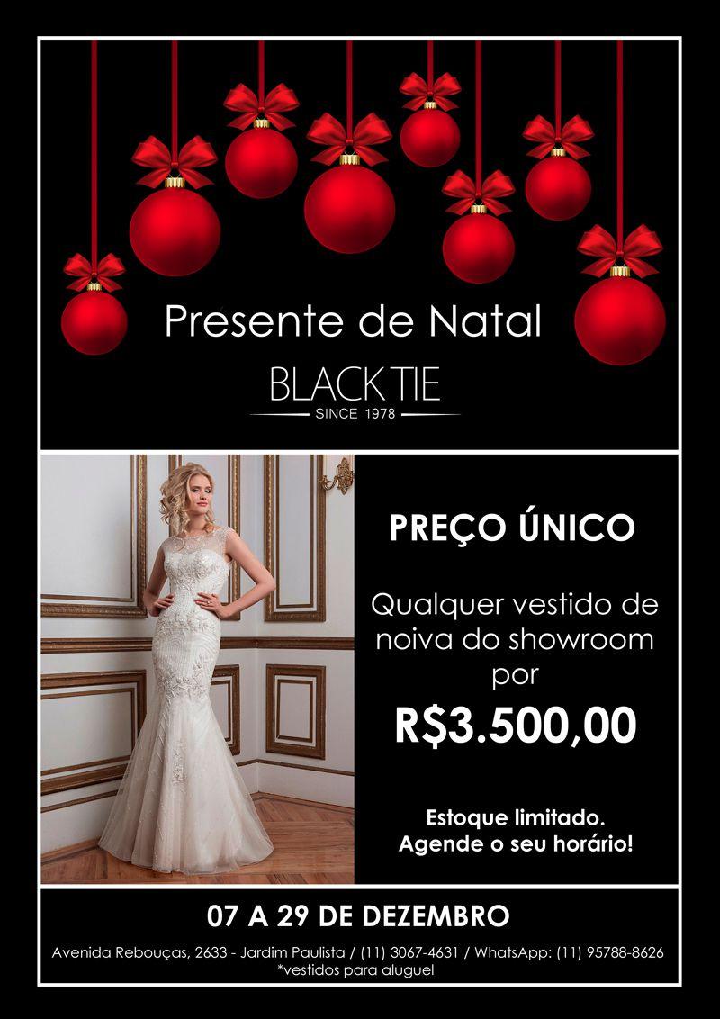 natal_noivas_800 Presente de Natal Black Tie! | Oportunidade