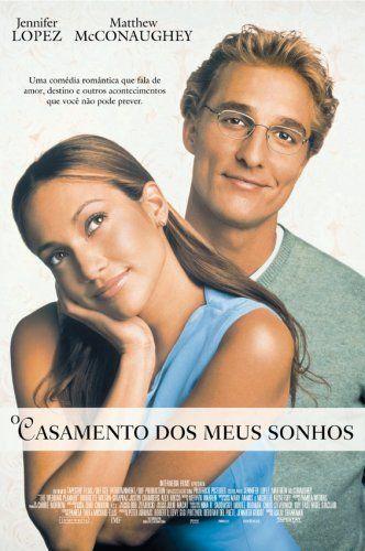 o-casamento-dos-meus-sonhos Lista de filmes para inspirar o casamento